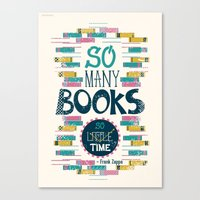 risa rodil Canvas Prints featuring So Many Books, So Little Time by Risa Rodil
