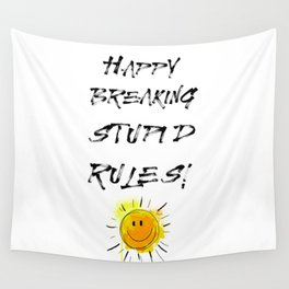 Stupid Rules Wall Tapestry