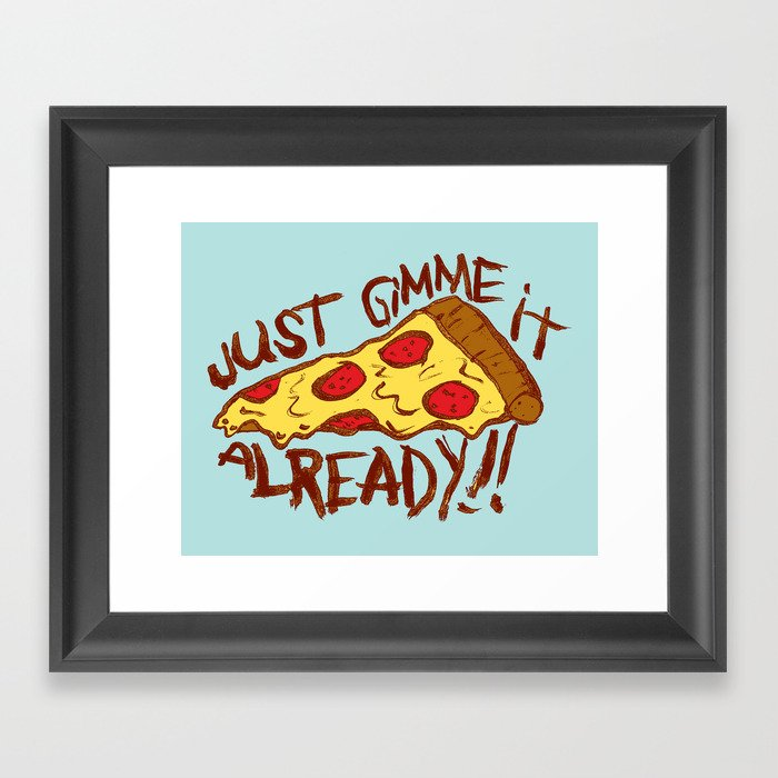 GIMME IT Framed Art Print