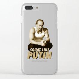 Squat like Putin Clear iPhone Case