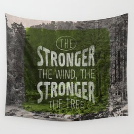 The stronger the tree Wall Tapestry