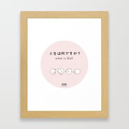 What is life? Framed Art Print
