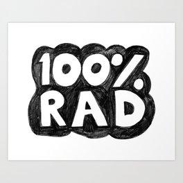 100 % RAD - Bubble Art Print