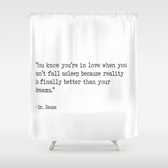 Dr Seuss Love Quote Shower Curtain