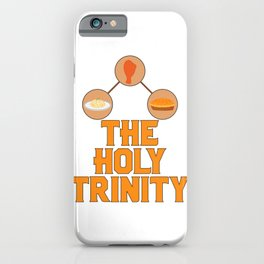 Food Lover The Holy Trinity Mashed Potatoes Chicken Pie iPhone Case
