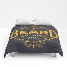 Once You Wear A Beard Nothing Will Ever Be The Same Comforters