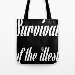 "Barbarica ""Survival of the illest"" (black) Tote Bag"