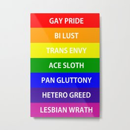 7 Deadly Queers Metal Print