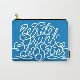 Write Drunk Edit Sober Carry-All Pouch