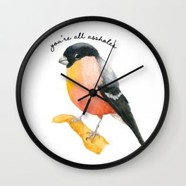 You're all a*holes Wall Clock