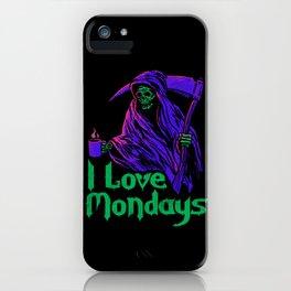 I Love Mondays iPhone Case
