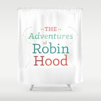 robin hood Shower Curtains featuring The Adventures of Robin Hood · Illustration Title by Cine Gratia Designs