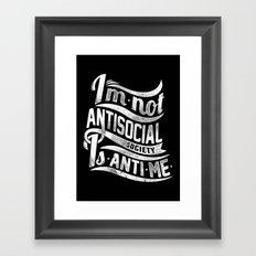 Not antisocial Framed Art Print