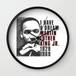 I Have a Dream Martin Luther King Jr Wall Clock