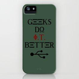 Geeks Do It Better iPhone Case