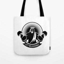 Lift Religiously Tote Bag
