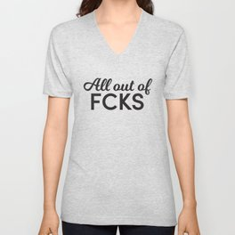 All out of FCKS - Shirt Unisex V-Neck