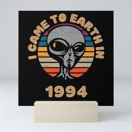 I Came To Earth In 1994 UFO Alien Mini Art Print