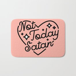 not today satan I Bath Mat