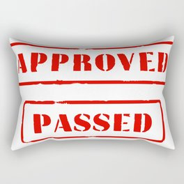 Approved and Passed Rectangular Pillow