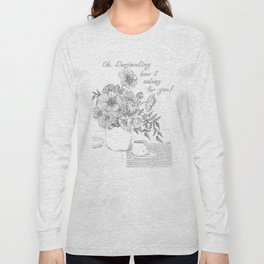 Oh Darjeeling How I Oolong for You! Long Sleeve T-shirt