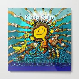 Keep Calm! Metal Print