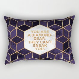 You are a diamond, dear. Rectangular Pillow