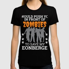 Push You In Front Zombies to save my Leonberger Dog Owner Dog Lover T-shirt