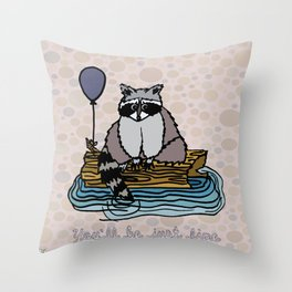 You'll Be Just Fine Throw Pillow