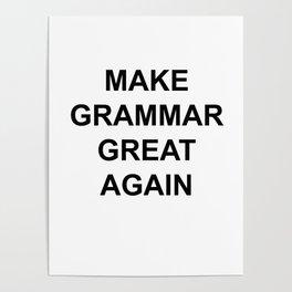 MAKE GRAMMAR GREAT AGAIN Poster