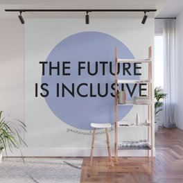 The Future Is Inclusive - Blue Wall Mural
