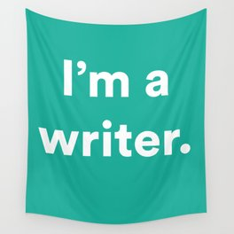 I'm a Writer Wall Tapestry