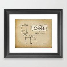 COFFEE  Winners Drink It! Framed Art Print