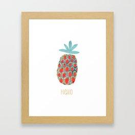 Hello pineapple Framed Art Print