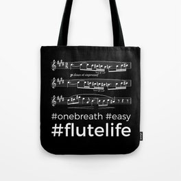 #flutelife #easy (dark colors) Tote Bag