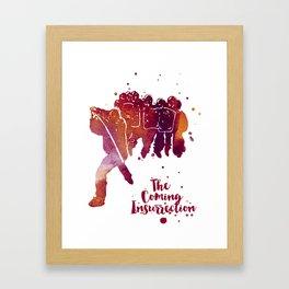 The Coming Insurrection Framed Art Print