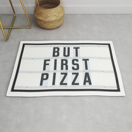 But First Pizza Rug