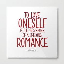 Love Yourself Quote - Oscar WIlde Metal Print