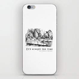 It's always tea time iPhone Skin