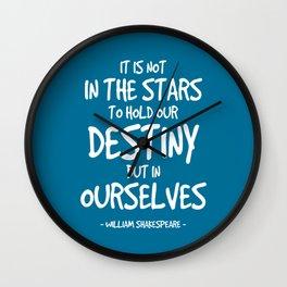 Destiny Quote - Shakespeare Wall Clock
