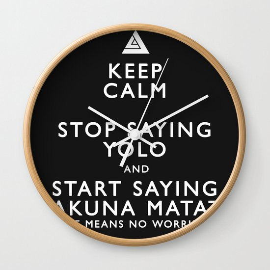 Keep Calm Forget YOLO - BLACK Wall Clock