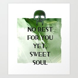 No Rest Art Print