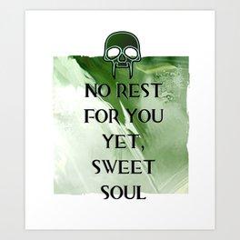 No Rest Art Print