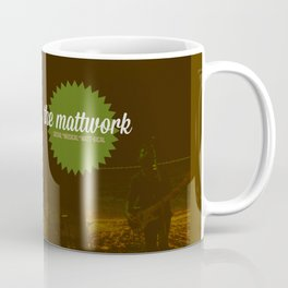 The MattWork Coffee Mug
