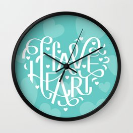 Have Heart Wall Clock