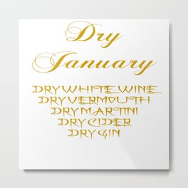 Dry January Allowed Drinks List Metal Print