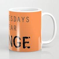 oitnb Mugs featuring On Wednesdays We Wear Orange (OITNB) by Illuminany