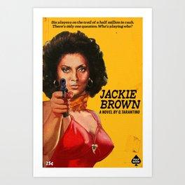 JACKIE BROWN Art Print
