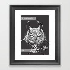 owl or not Framed Art Print