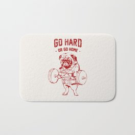 Go Hard Or Go Home Pug In Red Bath Mat